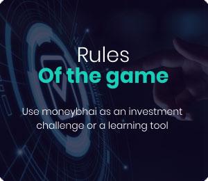 moneybhai rules